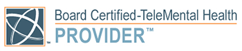 Board Certified-TeleMental Health Provider